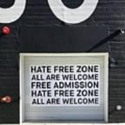 Hate Free Zone Art Print