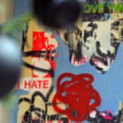 Hate Love Hate Love Art Print