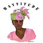 Hattitude #15 Art Print