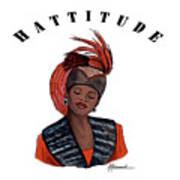 Hattitude #40 Art Print