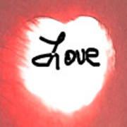 Heart Of Love Art Print