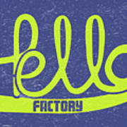 Hello Factory Art Print
