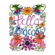 Hello Gorgeous Plus Art Print