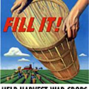 Help Harvest War Crops - Fill It Art Print