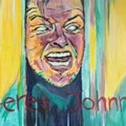 Heres Johnny Art Print