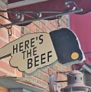 Heres The Beef Art Print