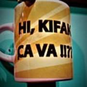 Hi Kifak Ca Va Mug In Lebanon  Art Print
