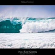 High Surf Season - Maui Hawaii Posters Series Art Print by Denis Dore