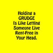 Holding A Grudge Is Like 5439.02 Art Print