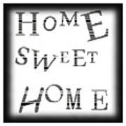 Home Sweet Home 3 Art Print