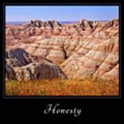 Honesty 1 Art Print