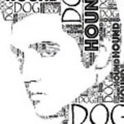 Hound Dog Elvis Wordart Art Print