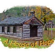 House Of Hope Art Print