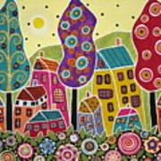 Houses Trees Flowers Art Print