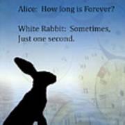 How Long Is Forever Art Print