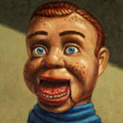 Howdy Doody Dodged A Bullet Art Print