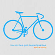 I Have Only Good Days And Great Days Art Print