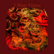 I Hear Voices Art Print