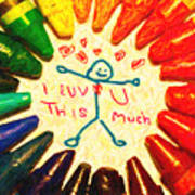 I Luv U This Much Art Print by Wingsdomain Art and Photography
