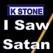 I Saw Satan Art Print