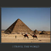 I Travel The World Cairo Art Print