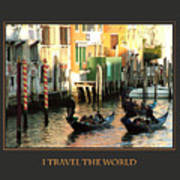I Travel The World Venice Art Print