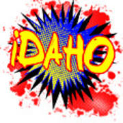 Idaho Comic Exclamation Art Print