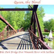 Image Included In Queen The Novel - Bike Path Bridge Over Winooski River With Sailboat 22of74 Poster Art Print