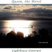 Image Included In Queen The Novel - Lighthouse Contrast Enhanced Poster Art Print