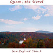Image Included In Queen The Novel - New England Church Enhanced Poster Art Print