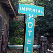 Imperial Hotel Sign In Cripple Creek Art Print