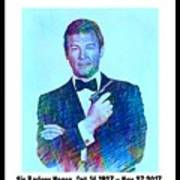 In Memory Of Roger Moore Art Print