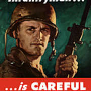 Infantryman Is Careful Of What He Says Art Print