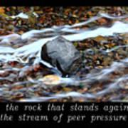 Inspirational-be The Rock Art Print