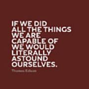 Inspirational Quotes Series 009 Thomas Edison Art Print
