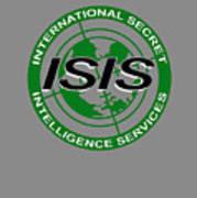 International Secret Intelligence Servrice Art Print