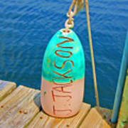 Its A Buoy Art Print