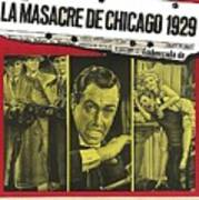 Jason Robards As Al Capone  Spanish Theatrical  Poster The St. Valentines Day Massacre 1967  Art Print