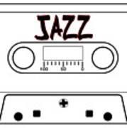 Jazz Music Tape Cassette Art Print
