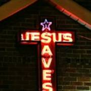 Jesus Saves In Neon Lights Art Print