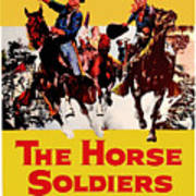 John Wayne And William Holden In The Horse Soldiers 1959 Art Print