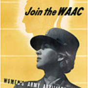 Join The Waac - Women's Army Auxiliary Corps Art Print