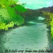 Jordan River.golan Heights Art Print