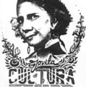 Jovita Cultura Es Poder Art Print