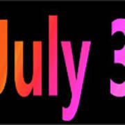 July 3 Art Print