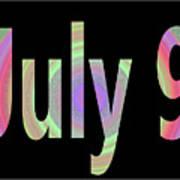 July 9 Art Print