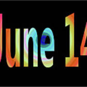 June 14 Art Print