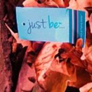 Just Be Leaves... Art Print