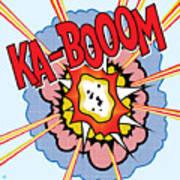 Ka-booom Art Print