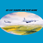 Kc-130 Tanker Aircraft And Pave Hawk With Banner Art Print